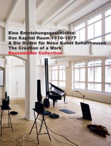 2012 Das Kapital Raum 1970-1977 & die Hallen für Neue Kunst 978-3-905777-12-3